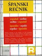 Španski rečnik, špansko - srpski, srpsko - španski