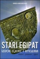 Stari Egipat - izvor vjere i ateizma