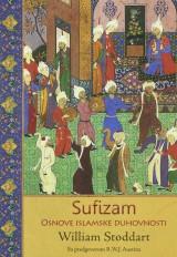 Sufizam - Osnove islamske duhovnosti