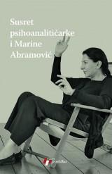Susret psihoanalitičarke i Marine Abramović