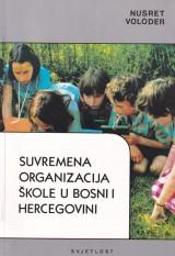 Suvremena organizacija škole u Bosni i Hercegovini