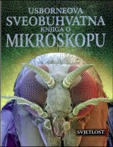 Usborneova sveobuhvatna knjiga o mikroskopu