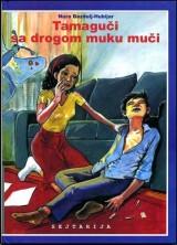 Tamaguči sa drogom muku muči