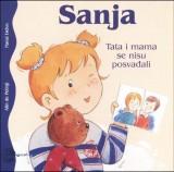 Sanja - Tata i mama se nisu posvađali