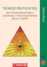 Teorije prevencije - Prevencija poremećaja u ponašanju i rizičnih ponašanja djece i mladih