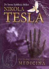 Nikola Tesla - Unutrašnji svet zdravlja: Medicina