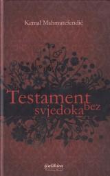 Testament bez svjedoka - Izabrane pjesme