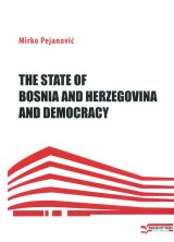 The State of Bosnia and Herzegovina and Democracy