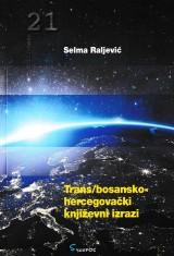 Trans/bosanskohercegovački književni izrazi
