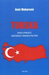 Turska - uvod u povijest, unutarnju i vanjski politiku