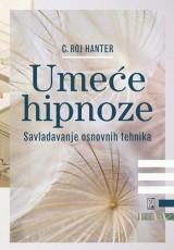 Umeće hipnoze, savladavanje osnovnih tehnika