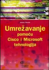 Umrežavanje pomoću Cisco i Microsoft tehnologija