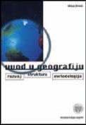 Uvod u geografiju - razvoj, struktura, metodologija