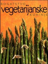 Bogatsvo vegetarijanske kuhinje