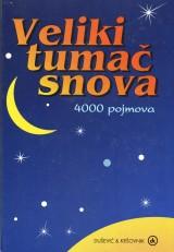 Veliki tumač snova - 4000 pojmova