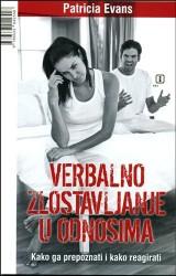 Verbalno zlostavljanje u odnosima - kako ga prepoznati i reagirati