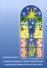 Vjerske zajednice u Bosni i Hercegovini i Jugoslaviji između dva svjetska rata