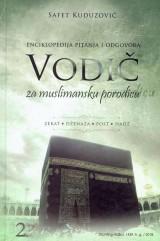 Vodič za muslimansku porodicu 2. - Enciklopedija pitanja i odgovora