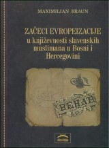 Začeci evropeizacije u književnosti slavenskih muslimana u Bosni i Hercegovini
