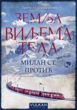 Zemlja Viljema Tela - Priče iz Švajcarske