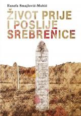 Život prije i poslije Srebrenice