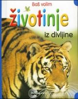 Baš volim životinje iz divljine - Tigar