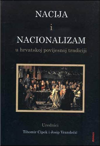 nacija i nacionalizam u hrvatskoj povijesnoj tradiciji. Black Bedroom Furniture Sets. Home Design Ideas