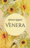 Venera - Kratka povijest jedne porodice