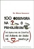 100 odgovora na pitanja o psihološkom zdravlju od apaurina do Zolofta, od Adlera do žalbi na srčane smetnje