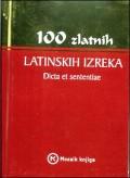 100 zlatnih latinskih izreka