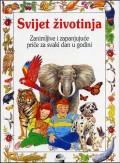 Svijet životinja: 366 i više priča o životinjama