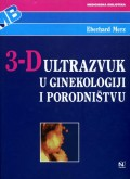 3-D ultrazvuk u ginekologij i porodništvu