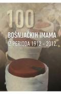 100 bošnjačkih imama iz perioda 1912-2012