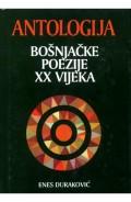Antologija bošnjačke poezije XX vijeka