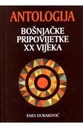 Antologija bošnjačke pripovijetke XX vijeka
