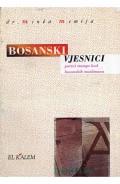 Bosanski vjesnici - Počeci štampe kod bosanskih muslimana