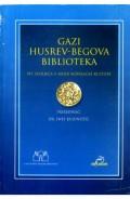 Gazi Husrevbegova biblioteka, 5 stoljeća u misiji