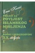 Prilozi za povijest islamskog mišljenja u BiH