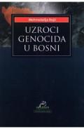 Uzroci genocida u Bosni