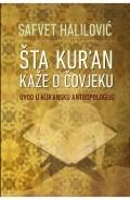 ŠTA KURAN KAŽE O ČOVJEKU - uvod u kuransku antropologiju