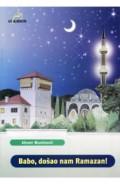 Babo, dosao nam Ramazan