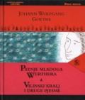 Patnje mladoga Werthera, Vilinski kralj i druge pjesme