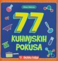 77 kuhinjskih pokusa