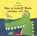 Kako je krokodil Marko pronašao svoj dom
