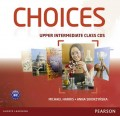 Choices Upper Intermediate Class CDs 1-6