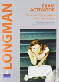 Longman Exam Activator: Classroom and self-study exam preparation