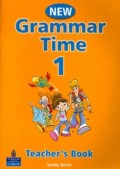 Grammar Time Level 1 Teachers Book: Teachers Book Level 1