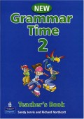 Grammar Time: Teachers Book Level 2