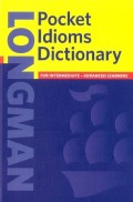 Longman Pocket Idioms Dictionary (3000+ Idioms) (ELT)