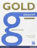 Gold Advanced Teachers Book: Advanced